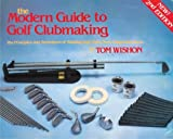 img - for The Modern Guide to Golf Clubmaking book / textbook / text book