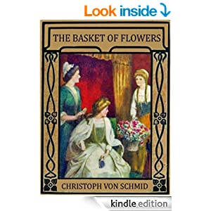 The Basket of Flowers (Illustrated)