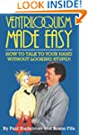 Ventriloquism Made Easy: How to Talk...