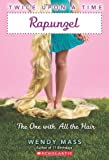 img - for Twice Upon a Time #1: Rapunzel, The One With All the Hair book / textbook / text book