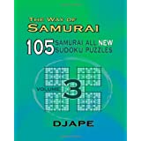 The Way Of Samurai 3: 105 Samurai All New Sudoku Puzzles ~ djape