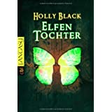 "Elfentochter Band 1von ""Holly Black"""