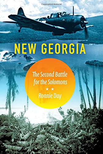 new-georgia-the-second-battle-for-the-solomons-twentieth-century-battles