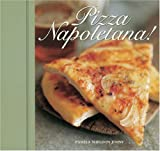 Pizza Napoletana! (1580080855) by Pamela Sheldon Johns