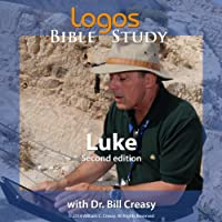 Luke  by Dr. Bill Creasy Narrated by Dr. Bill Creasy