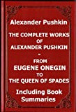 Image of The Complete Works of Alexander Pushkin - from Eugene Onegin to The Queen of Spades including Book Summaries