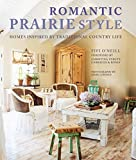 img - for Romantic Prairie Style: Homes inspired by traditional country life book / textbook / text book
