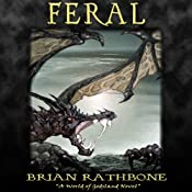 Feral: Godsland, Book 5 | Brian Rathbone