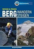 Bergwandern - Bergsteigen (Rother Reihe Wissen&Praxis)