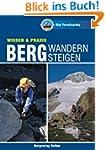 Bergwandern - Bergsteigen (Rother Rei...