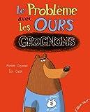 vignette de 'Le problème avec les ours grognons (Myriam Ouyessad)'