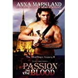 Passion In the Blood (The Montbryce Legacy Medieval Romance Book 4) ~ Anna Markland