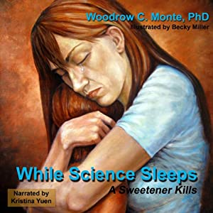 While Science Sleeps | [Woodrow C. Monte]