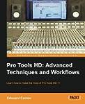 Pro Tools HD: Advanced Techniques and...