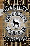 Das Ende der Geschichten (3499256452) by Scarlett Thomas
