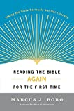 Reading the Bible Again for the First Time (0060609192) by Borg, Marcus