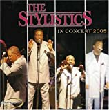 echange, troc Stylistics - In Concert 2005