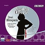 Zeugin der Anklage / Legale Tricks / Die Stimme aus dem Grab: Drei Hörspiele | Agatha Christie