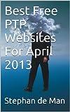 Best Free PTP Websites For April 2013