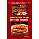 Tasty Indian Street Food Recipes (Asian Street Food Recipes Cookbook Series) ~ Jenni Chang