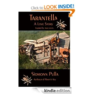 Tarantella: A Love Story by Siomonn Pulla