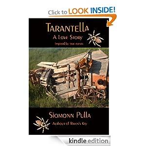 Tarantella: A Love Story by Siomonn Pulla