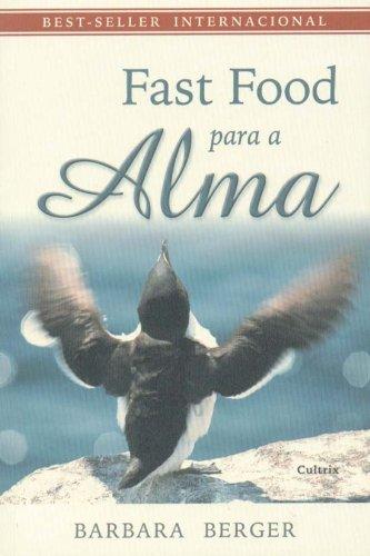 fast-food-para-a-alma-em-portuguese-do-brasil
