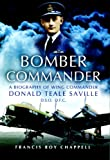 img - for Bomber Commander: Don Saville DSO, DFC - 'The Mad Australian book / textbook / text book