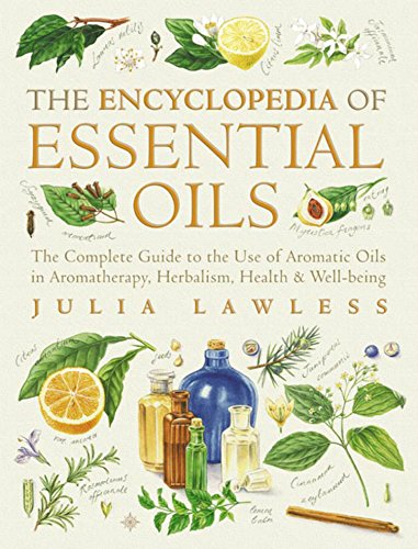 encyclopedia-of-essential-oils-the-complete-guide-to-the-use-of-aromatic-oils-in-aromatherapy-herbal