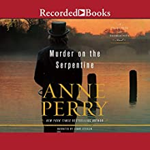 Murder on the Serpentine Audiobook by Anne Perry Narrated by Jenny Sterlin