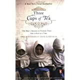 Three Cups of Tea: One Man's Mission to Promote Peace - One School at a Time ~ Greg Mortenson