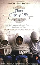Three Cups of Tea: One Man's Mission to Promote Peace One School at a Time
