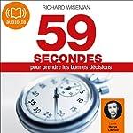 59 secondes pour prendre les bonnes décisions | Richard Wiseman