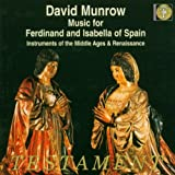 Classical Music : Music for Ferdinand and Isabella of Spain