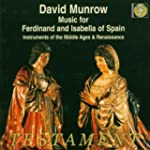 Music for Ferdinand & Isabella of Spa...