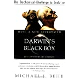 Darwin's Black Box: The Biochemical Challenge to Evolution ~ Michael J. Behe