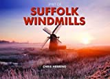 img - for Spirit of Suffolk Windmills (Spirit of Britain) book / textbook / text book