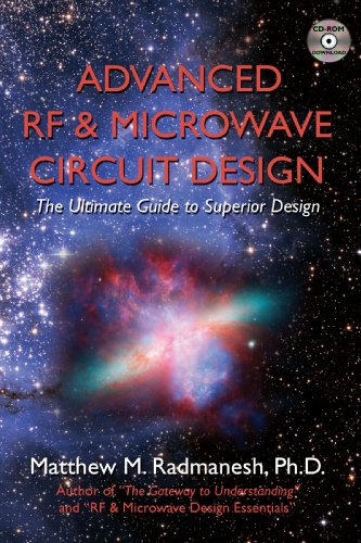 Advanced Rf & Microwave Circuit Design: The Ultimate Guide To Superior Design