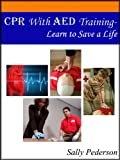 CPR with AED Training - Learn to Save a Life
