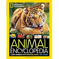 National Geographic Animal Encyclopedia: 2500 Animals with Photos