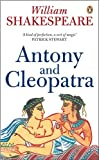 Antony and Cleopatra (Penguin Shakespeare) (0141012285) by Shakespeare, William