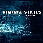 Liminal States   Zack Parsons
