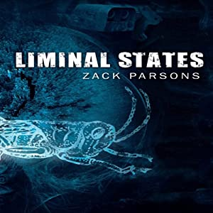 Liminal States | [Zack Parsons]