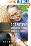 Cognitive Behavioural Therapy with Ol...