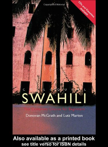 Colloquial Swahili: The Complete Course for Beginners...