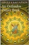 Orthodox Prayer Book:  Greek-English