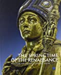 The Springtime of the Renaissance: Sc...