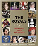People: The Royals: Their Lives, Loves, and Secrets
