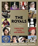 People: The Royals: Their Lives, Love...