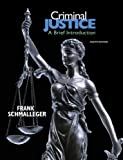 Criminal Justice: A Brief Introduction (8th Edition)